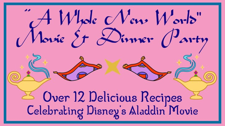 A Whole New World Recipes