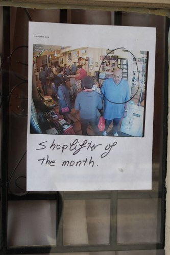 Posted on store window -- Shoplifter of the Month!