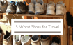 5 worst shoes for travel