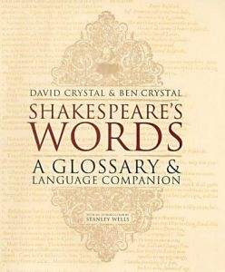 Shakespeare's Words: A Glossary & Language Companion