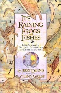 Cover of It's Raining Frogs and Fishes