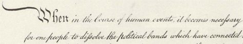 Opening words of hand-written Declaration of Independence