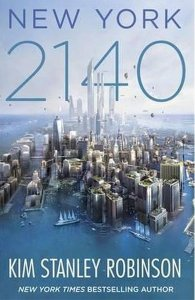 Cover of New York 2140 by Kim Stanley Robinson