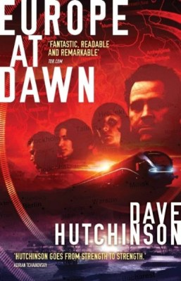 Cover of Europe at Dawn by Dave Hutchinson