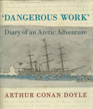 Cover Of Dangerous Work by Arthur Conan Doyle