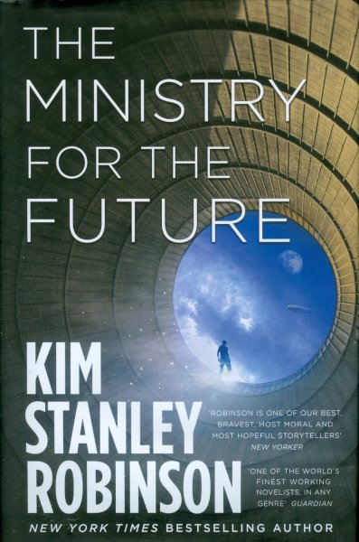 Cover of The Ministry For The Future, by Kim Stanley Robinson