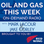 Oil and Gas This Week By Red Wing
