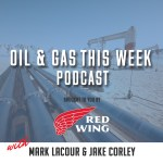 Oil and Gas This Week. Learn the Story of The Podcast