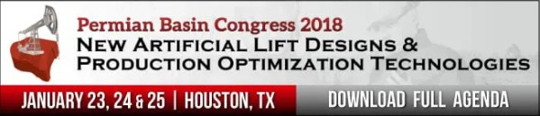 New Artificial Lift Designs & Production Optimization Technologies Permian Basin Congress 2018 @ The Westin Oaks Houston at the Galleria | Houston | TX | United States