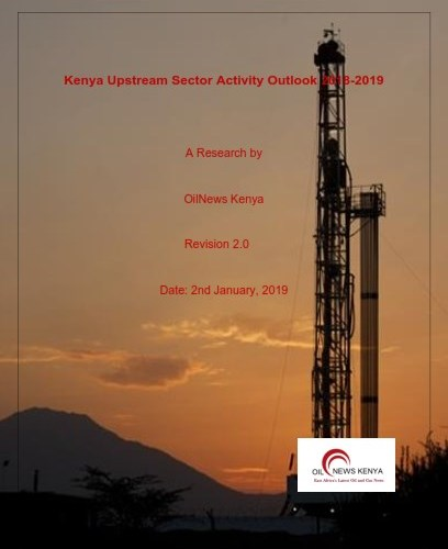 New Kenya Upstream Outlook Shows Increased Activity By New Players in 2019
