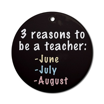 Three reasons to be a teacher