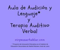 Aula de Audición y Lenguaje y Terapia Auditivo Verbal
