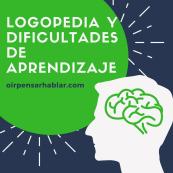 Logopedia y dificultades de aprendizaje