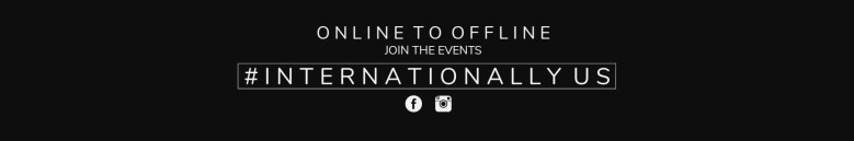 """Photo Description: Internationally ME YouTube header with the text """"online to offline, join the events #internationally us."""