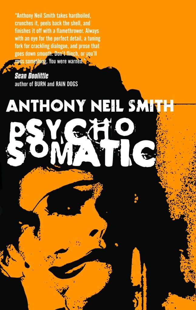 Anthony Neil Smith: PSYCHOSOMATIC covered