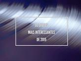 Os Discos Mais Interessantes de 2015