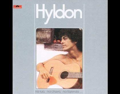 Discos Escondidos #015: Hyldon - Na rua, na chuva, na fazenda (1975)