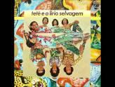 Tetê Espíndola e o Lírio Selvagem – 1979
