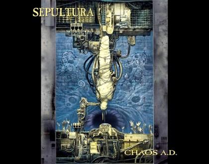 Discos Escondidos #057: Sepultura - Chaos A.D. (1993)