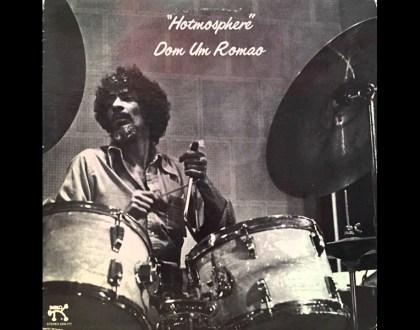 Discos Escondidos #066: Dom Um Romão - Hotmosphere (1976)