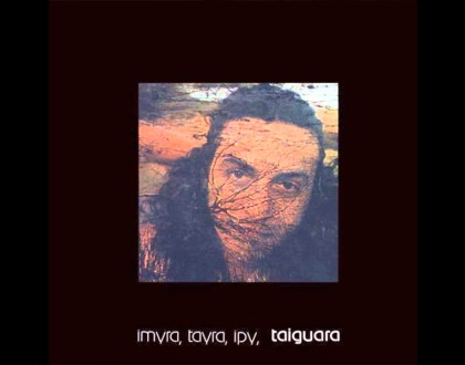 Discos Escondidos #077: Taiguara - Imyra, Tayra, Ipy, Taiguara (1976)