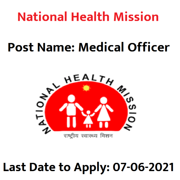 National Health Mission Recruitment 2021- Apply Online for Medical Officer Posts