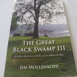 The Great Black Swamp III ~ Mollenkopf