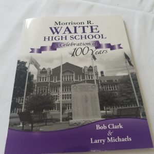 M. R. Waite High School Celebration of 100 Years ~ Clark/Michaels