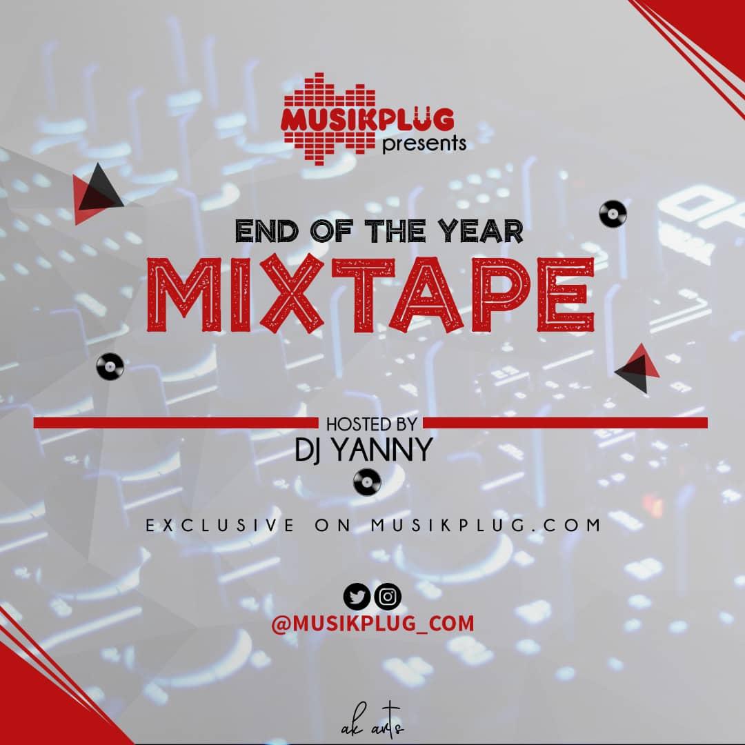 DJ Yanny - Musikplug End Of The Year Mixtape