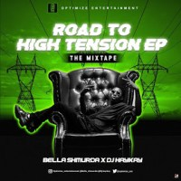 [MIXTAPE] OPTIMIZE ENTERTAINMENT: ROAD TO HIGH TENSION EP MIXTAPE (HOSTED BY DJ HAYKAY)