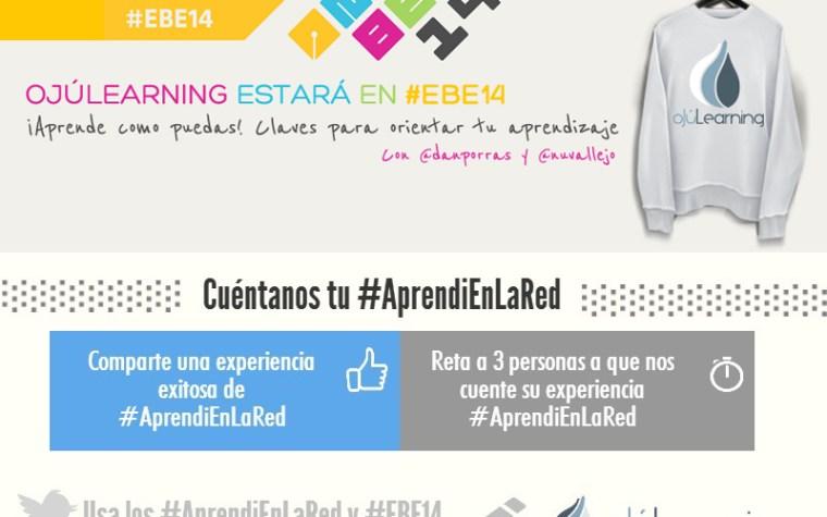 #AprendiEnLaRed el hashtag de #OjúLearning en el #EBE14