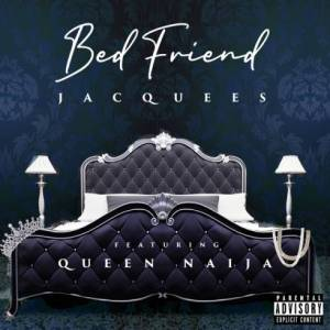 Mp3: Jacquees Feat Queen Naija - Bed Friend