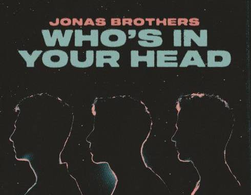 Jonas Brothers – Who's In Your Head
