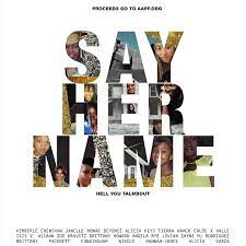 Mp3: JANELLE MONÁE (FEAT. VARIOUS ARTISTS) - SAY HER NAME (HELL YOU TALMBOUT)