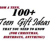 Over 100 Gift Ideas For Teens