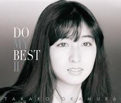 岡村孝子『DO MY BEST Ⅱ』