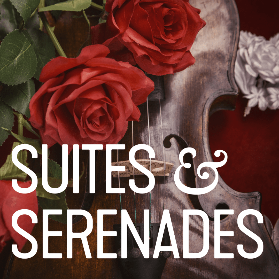 Suites & Serenades graphic