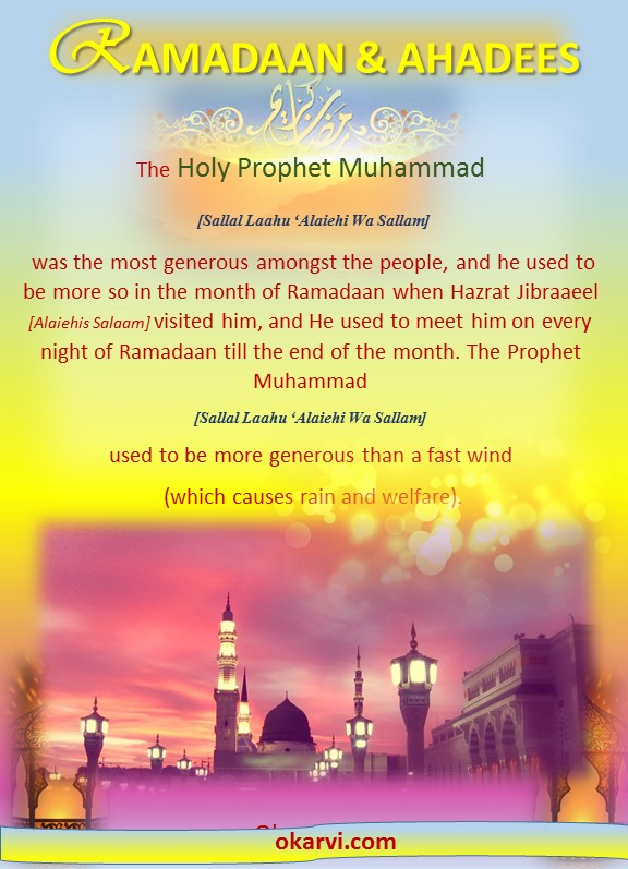 Ramadaan & Ahadees-PROPHET MOST GENEROUS IN THE MONTH OF RAMADAAN