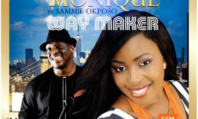 Way Maker By Monique Ft Sammie Okposo