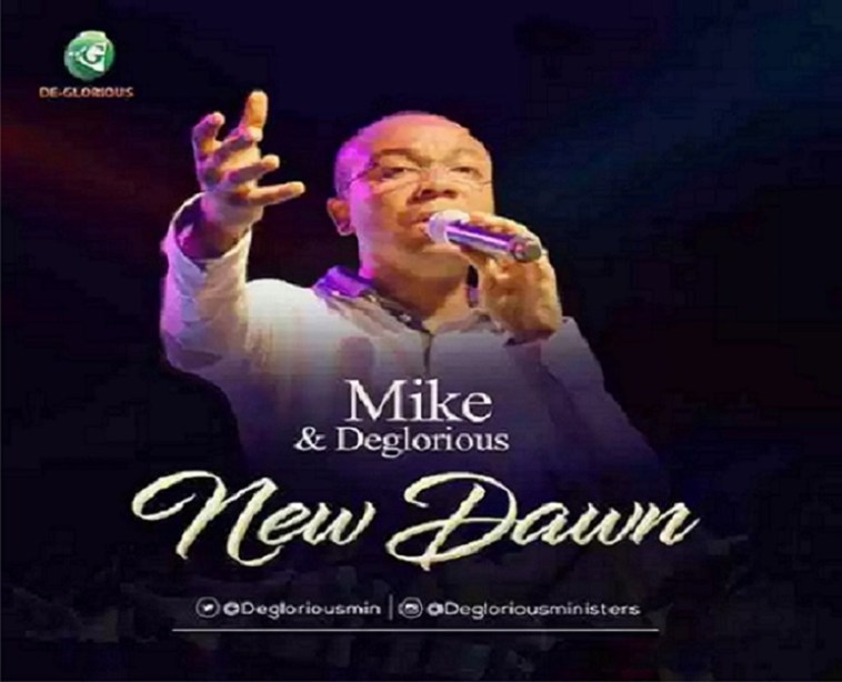 New Dawn By Mike & De-Glorious