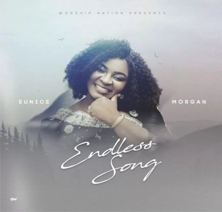 My Endless Song By Eunice Morgan