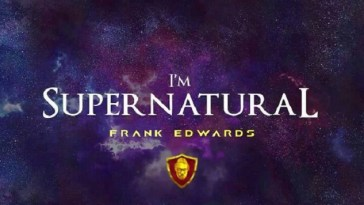 Frank Edwards – Supernatural