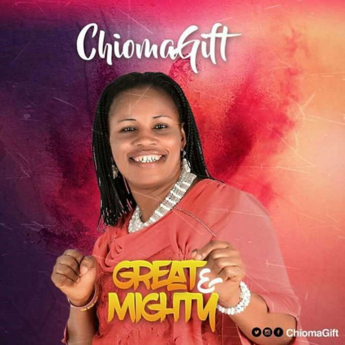 Great & Mighty – Chioma Gift