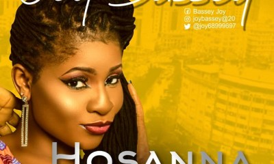 Hossana To Your Name By Joy Bassey