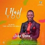 John Dara – I Hail You