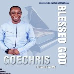 Blessed God By Goechris