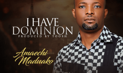 download Amaechi Maduako - I Have Dominion