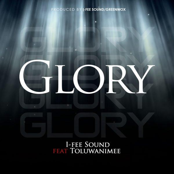 downlaod I-Fee Sound – glory