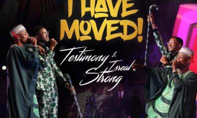 download Testimony Jaga - I Have Moved ft. Israel Strong