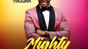 MIGHTY GOD BY DEJI HASSAN